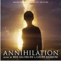 Annihilation (Music From The Motion Picture)