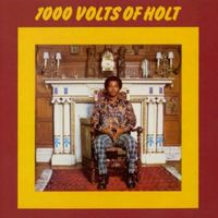 1000 Volts Of Holt (2014 reissue)