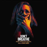 Don't Breathe Original Motion Picture Soundtrack