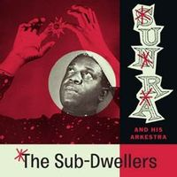 The Sub-Dwellers (2016 reissue)