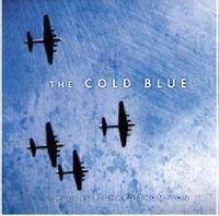The Cold Blue (Original Motion Picture Soundtrack Score)