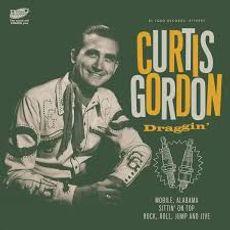 DRAGGIN' WITH CURTIS GORDON*