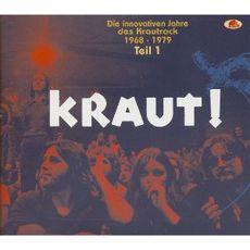 KRAUT! DIE INNOVATIVEN JAHRE DES KRAUTROCK 1968 - 1979*