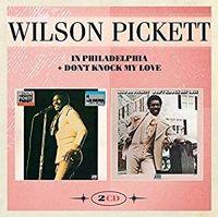 IN PHILADELPHIA & DON'T KNOCK MY LOVE (2016 reissue)