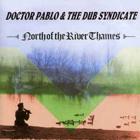 North Of The River Thames (2017 reissue)