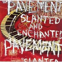 Slanted And Enchanted (2020 reissue)