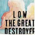 the great destroyer (2018 reissue)