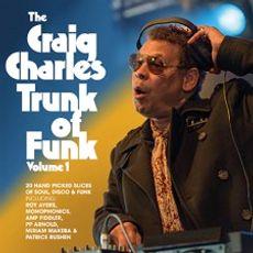 The Craig Charles Trunk Of Funk Vol. 1