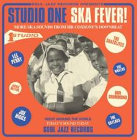 Studio One Ska Fever! More Ska Sounds from Sir Coxsone's Downbeat 1962-65