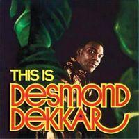 THIS IS DESMOND DEKKER (2015 reissue)