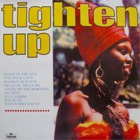 Tighten Up Vol. One (2015 reissue)