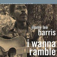 I Wanna Ramble (2016 reissue)