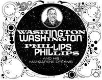 Washington Phillips and His Manzarene Dreams