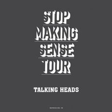 STOP MAKING SENSE TOUR - 1983