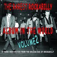 rarest rockabilly album in the world: volume 2