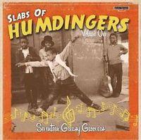 slabs of humdingers volume 1