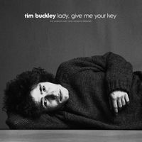 Lady, Give Me Your Key: The Unissued 1967 Solo Acoustic Sessions
