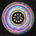 DAY OF THE DEAD: A Grateful Dead Tribute Benefiting The Red Hot Organization