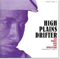 high plains drifter - jamaican 45's 1968 - 73