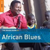 The Rough Guide to African Blues: Third Edition
