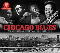 chicago blues  : the absolutely essential collection
