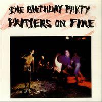prayers on fire (180g vinyl edition)