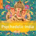 The Rough Guide to Psychedelic India