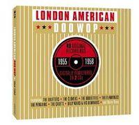 The London American Doo Wop Story 1955-58