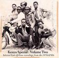 Kenya Special: Volume Two
