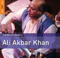 The  Rough Guide to Ali Akbar Khan
