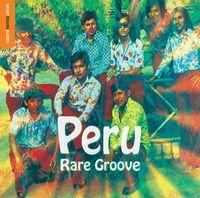 The Rough Guide to Peru Rare Groove