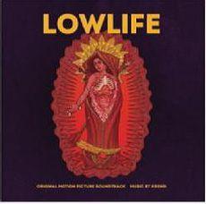 Lowlife (Original Motion Picture Soundtrack)