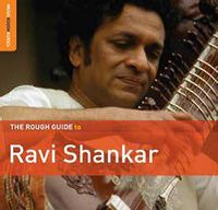 The Rough Guide to Ravi Shankar