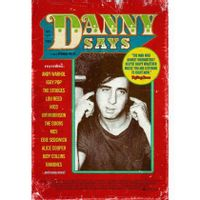 Danny Says: The Life & Times Of Danny Fields