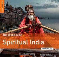 The Rough Guide To Spiritual India