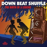 Down Beat Shuffle The Birth Of A Legend