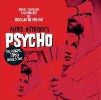 Alfred Hitchcock's Psycho - The Original 1960 Movie Score