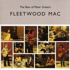 THE BEST OF PETER GREEN's FLEETWOOD MAC (2020 reissue)