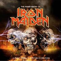 The Many Faces Of Iron Maiden
