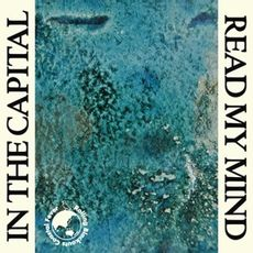 In The Capital / Read My Mind