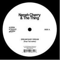 DREAM BABY DREAM / CASHBACK (FOUR TET/LINDSTROM & PRINS THOMAS REMIXES)
