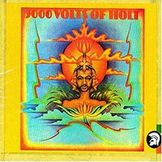 3000 VOLTS OF HOLT (2019 reissue)