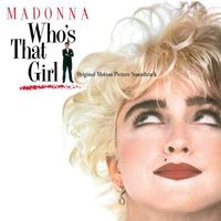 Who's That Girl (Original Motion Picture Soundtrack) (2018 reissue)
