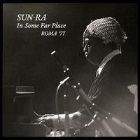 IN SOME FAR PLACE: ROMA 77