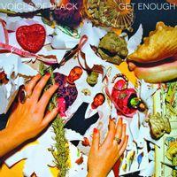 GET ENOUGH EP