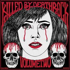 KILLED BY DEATHROCK VOL.2