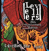 LEVELLING THE LAND (25TH ANNIVERSAY EDITION)
