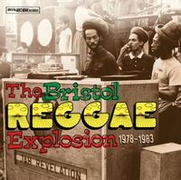 the bristol reggae explosion 1978 - 1983 volume 1