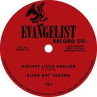 Dirtiest Little Darling/Railroad Bill