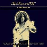 Marc Bolan at the BBC – Electric Sevens 2